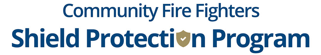 Community Fire Fighters Shield Protection Program